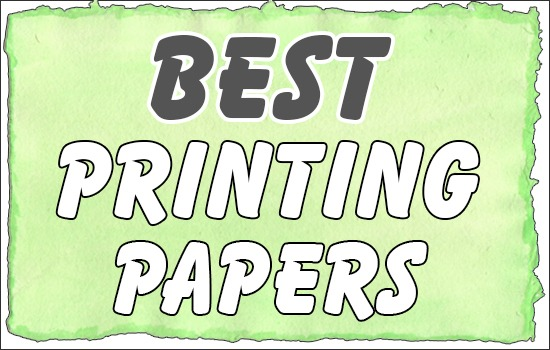 Best Printing Papers