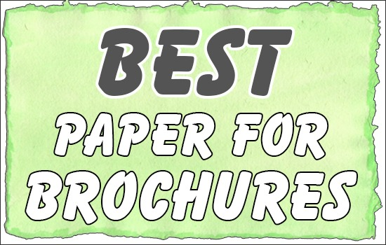 Best Paper For Brochures